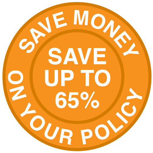Save Money on your policy save up to 65%
